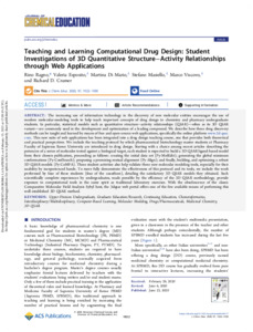 Paper: Teaching and learning computational                               drug design: Studenti Investigations of 3D                               Quantitative Structure–Activity Relationship                               through Web Applications.